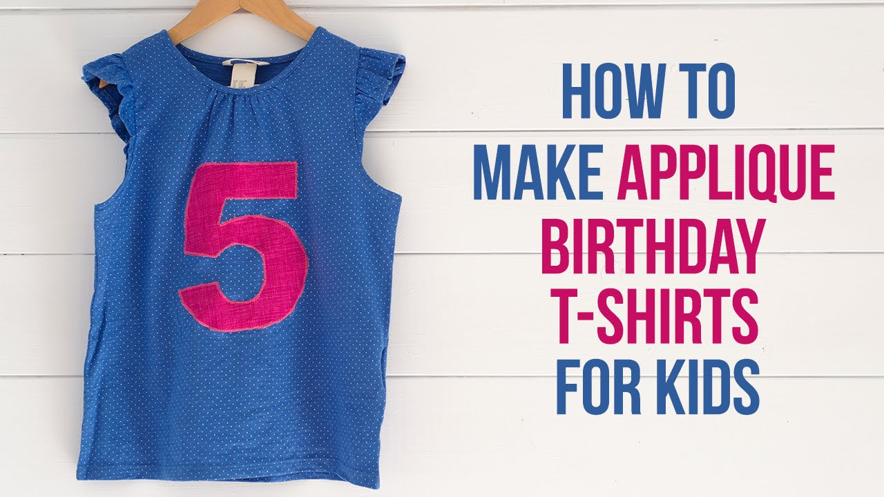DIY Applique Birthday T Shirts
