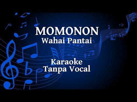 Momonon - Wahai Pantai Karaoke