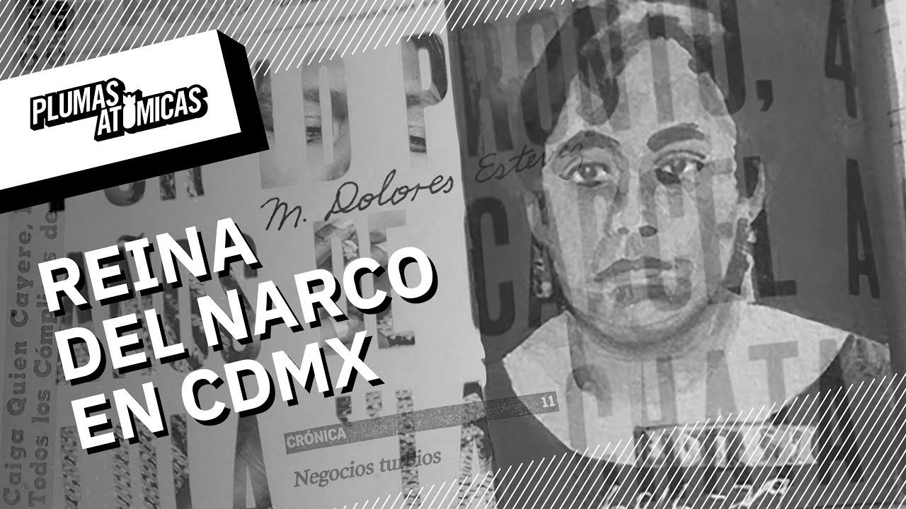 Lola La Chata: la primera jefa del narco en CDMX en los años 30