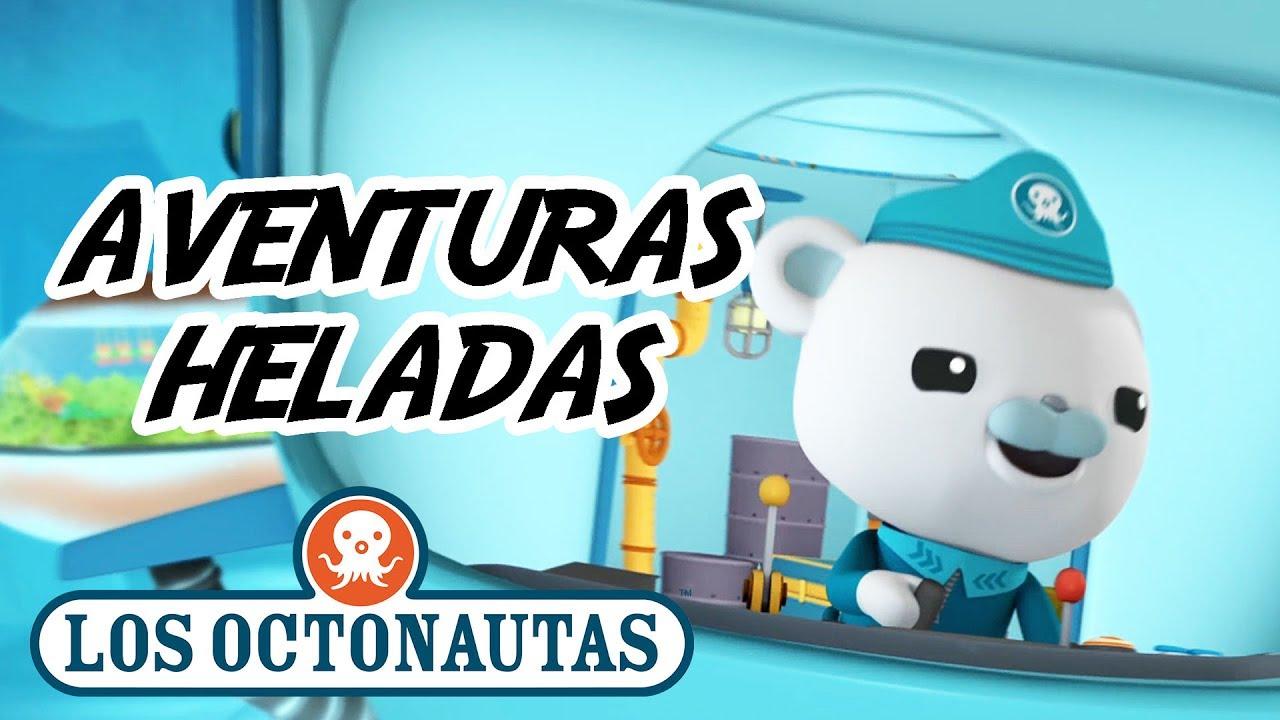 Los Octonautas Oficial en Español - Misiones Heladas   Aventuras en Aguas Congelada