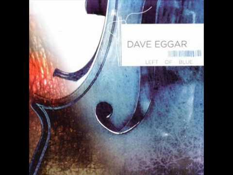 Dave Eggar - Deep Blue from Left Of Blue
