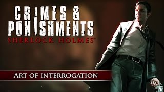 Crimes & Punishments: Sherlock Holmes - Art of Interrogation Video (EN) [HD+]