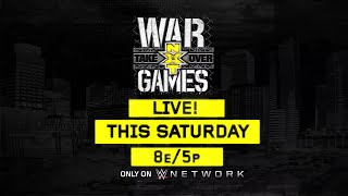 Don't miss NXT TakeOver: WarGames this Saturday on WWE Network