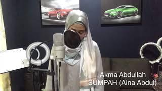 Gambar cover Sumpah (Aina Abdul) • Cover by Akma Abdullah