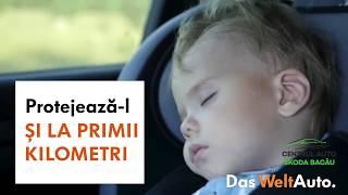 Protejează-ți copilul de la primii kilometri!