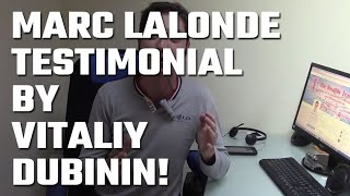🎥 Marc Lalonde (The Wealthy Trainer) Testimonial by Vitaliy Dubinin!