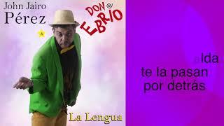 John Jairo Perez LA LENGUA.mp3