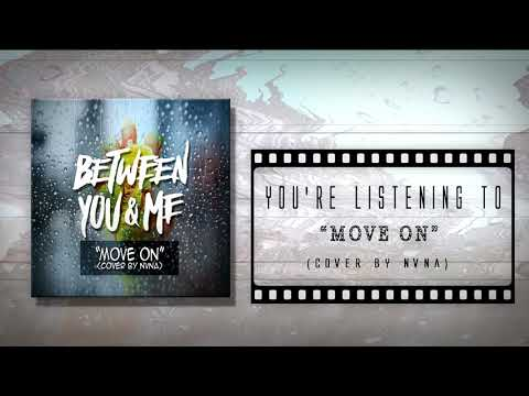 Between You & Me - Move On (Acoustic Cover by NVNA) Mp3