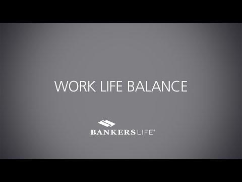 Work Life Balance | Bankers Life