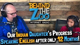 Our Indian Daughter's Progress Speaking English after only 12 Months! (December 24, 2018)