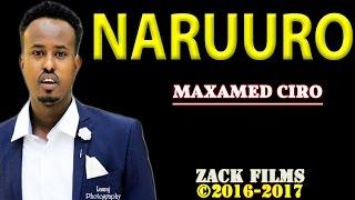 maxamed ciro naruuro ᴴᴰ lyrics 2016 2017