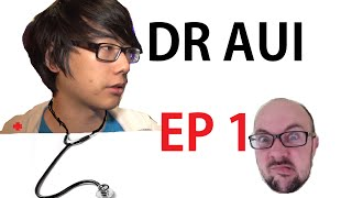 Doctor Aui - Dota Surgery, Episode One