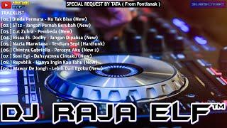KU TAK BISA REMIX 2020 DJ RAJA ELF™ BATAM ISLAND (Req By Tata)