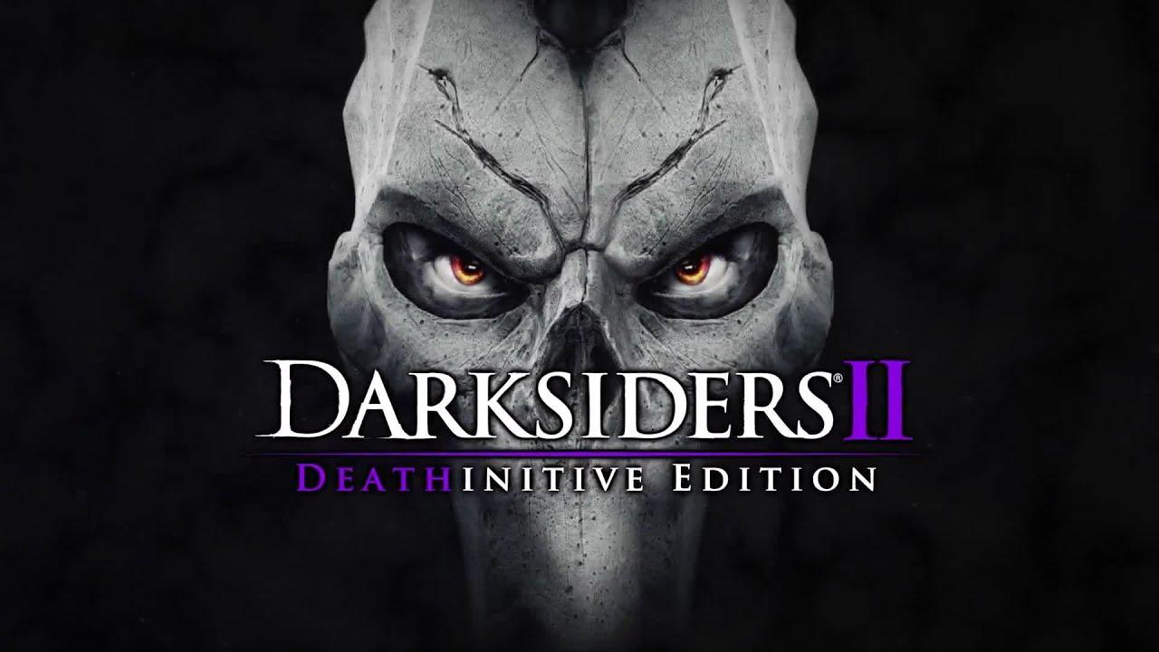 darksiders 2 deathinitive edition release trailer 2015 hd youtube