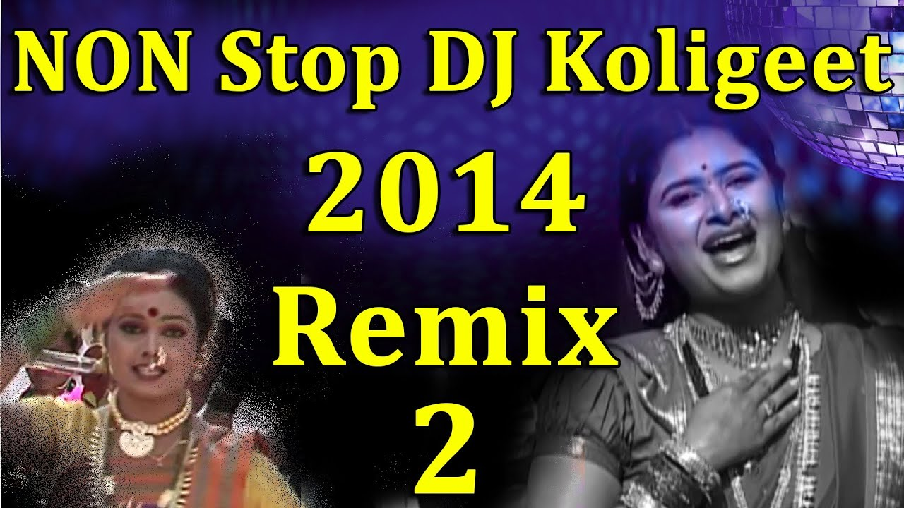 Nonstop Marathi DJ Remix 2014 (Part 2)