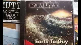 R.Mutt - Earth to Guy   05   Evel Knievel