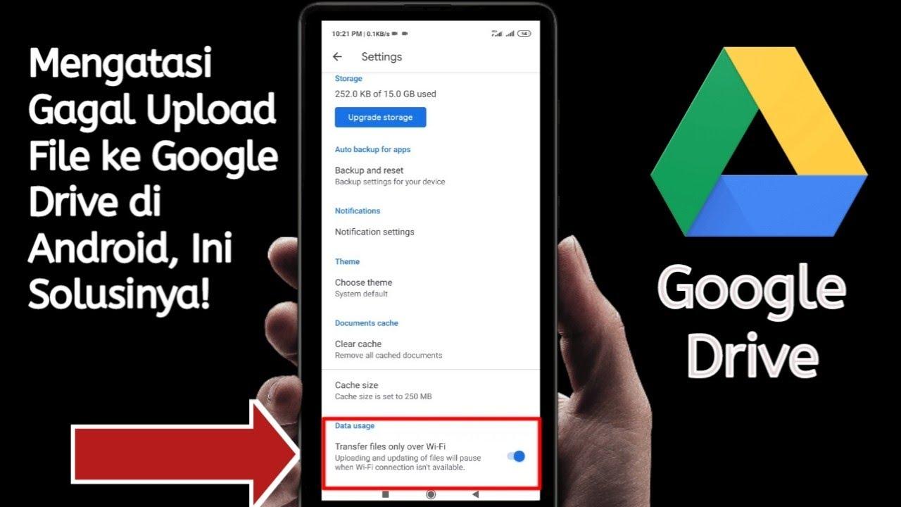 Tips Mengatasi Upload File Di Google Drive Lemot Lambat Gagal Tidak Jalan Youtube
