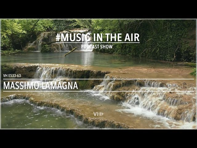 PodcastShow | Music in the Air VHE533-63 - w/ Massimo Lamagna