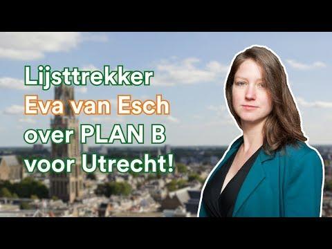 Lijsttrekker Eva van Esch over plan B voor Utrecht!