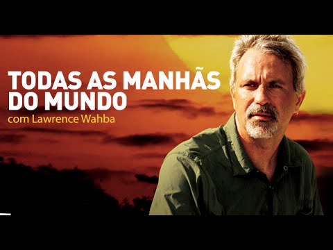 Trailer do filme Todas As Manhãs do Mundo