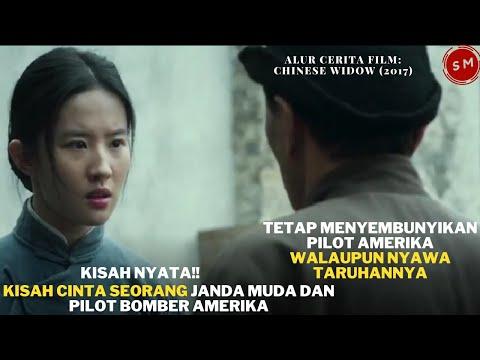 KISAH NYATA! KISAH CINTA JANDA MUDA DAN PILOT BOMBER AMERIKA- Chinese Widow (2017) #bahasfilm
