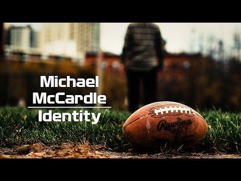 Identity  Michael McCardle