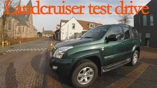 21-2-15 Landcruiser 120 Test drive!