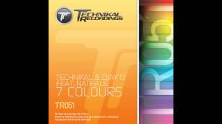 Nathalie, Djay D, Technikal - 7 Colours (Original Mix) [Technikal Recordings]