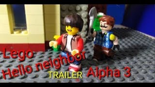Hello neighbor alpha, 3 lego trailer.