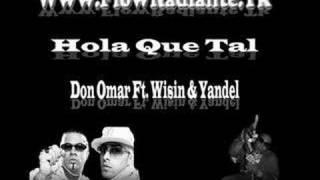 Wisin & Yandel Ft. Don Omar - Hola que tal (Reggaeton Clasico)