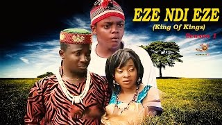Eze Ndi Eze Season 1 - Latest Nigerian Nollywood Movie