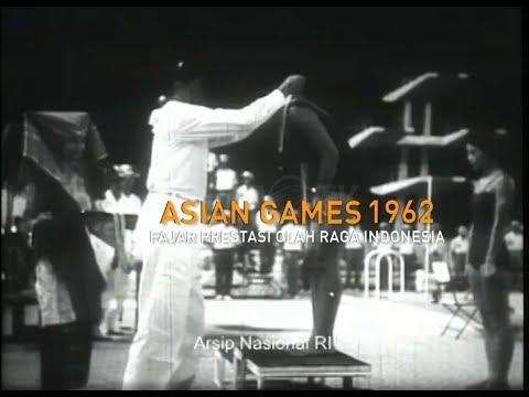 Melawan Lupa - Asian Games 1962 : Fajar Prestasi Olah Raga Indonesia