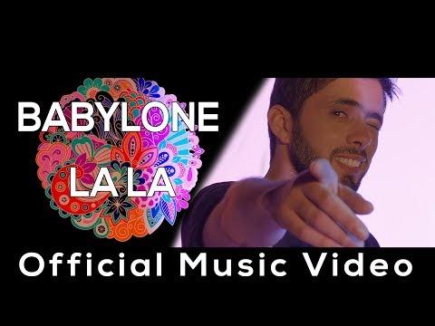 BABYLONE LA LA Official Music video  بابيلون لا لا جديد 2018