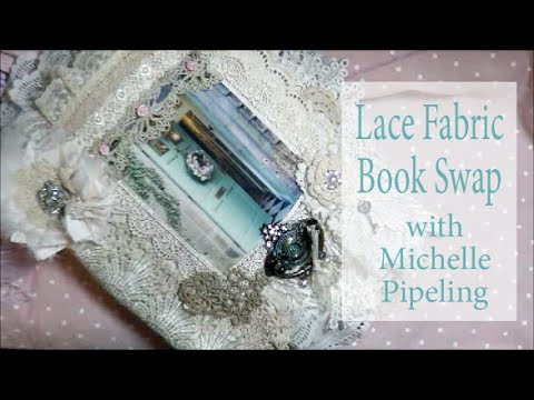 Lovely Lace 'Cottage' Fabric Book Swap FROM Michelle