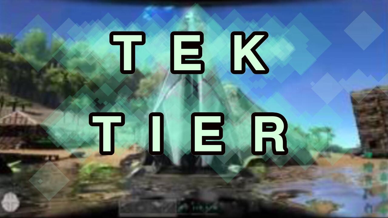 how to learn tek tier ark