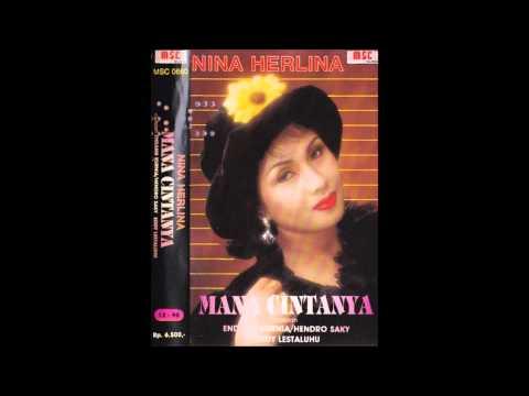 Mana Cintanya / Nina Herlina (original)