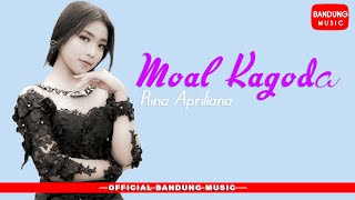 Rina Apriliana - Moal Kagoda [Official Bandung Music]