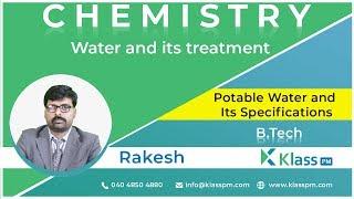 Potable Water and Its Specifications - Unit-2 | Engineering Chemistry | BTech Tutorials | KlassPM