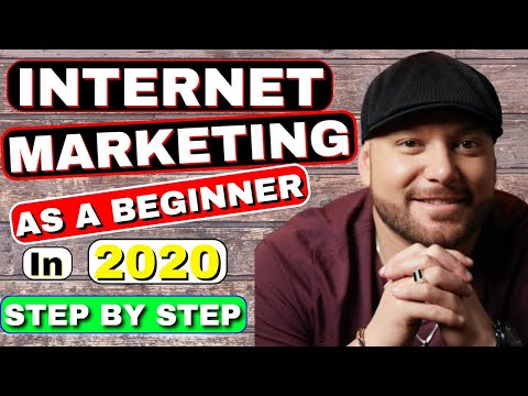 INTERNET MARKETING: How To Start As A Beginner In 2020 – STEP BY STEP