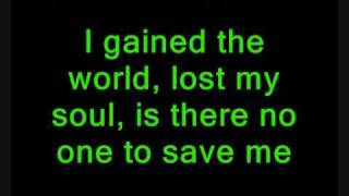 ★Until June★ The Man Who Lost His Soul ~~►Lyrics