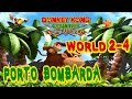 Donkey Kong Country Returns [Wii Ita] World 2-4 Porto Bombarda