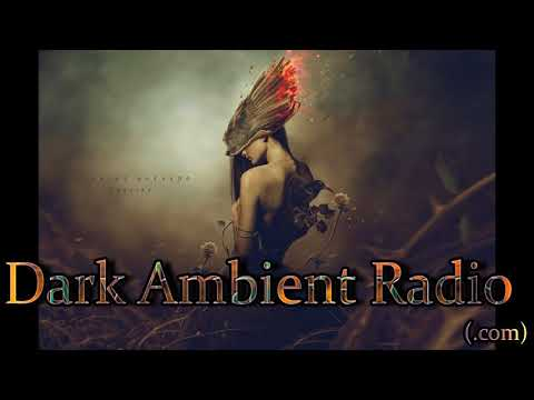 Dark Ambient Music Mix - Experimental and Avant-garde
