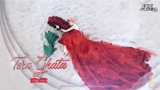 Tera Ghata Chillstep Mix Aftermorning Mp3 Song Download