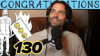 Take It Up With Christ (130) | Congratulations Podcast with Chris D'Elia