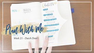 DUTCH DOOR   Week 21 Bullet Journal Set Up