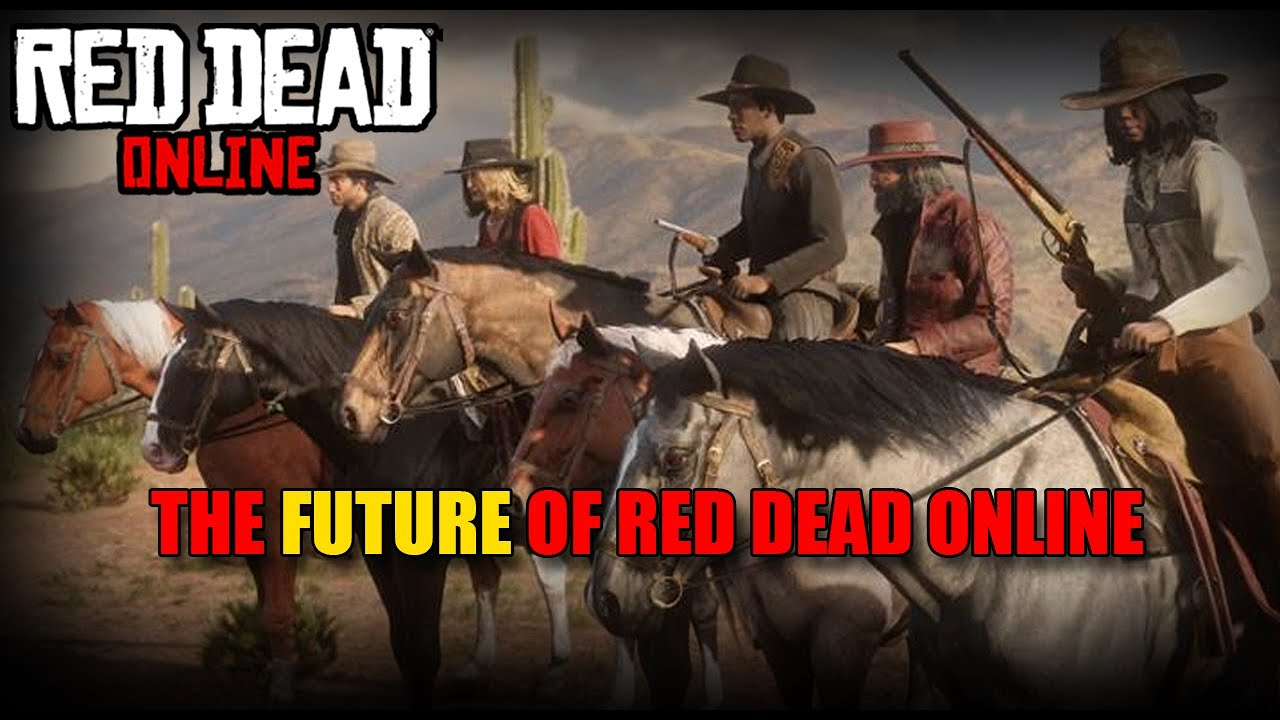 The future of red dead online? Red dead redemption 2