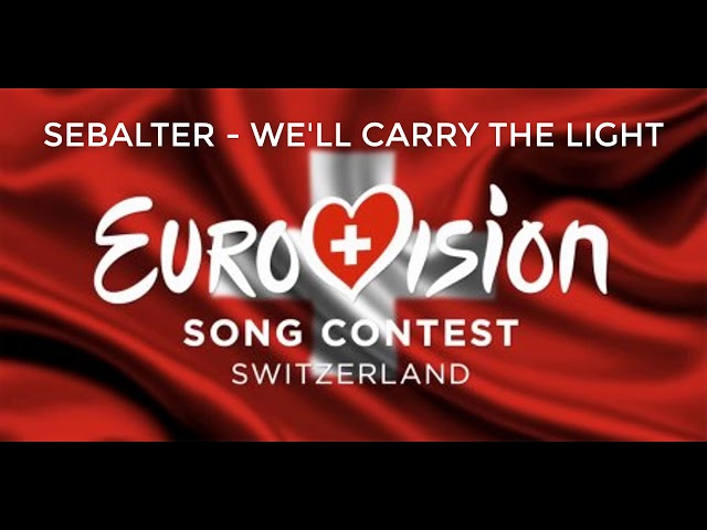 Sebalter - We'll carry the light (Switzerland Eurovision 2019)