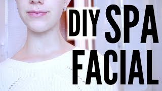 DIY LUXURY SPA FACIAL AT HOME! Get Clear and Glowy Skin!
