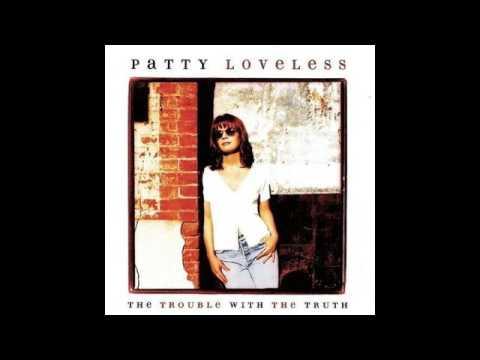 Patty Loveless - Don't toss us away  (Cover)