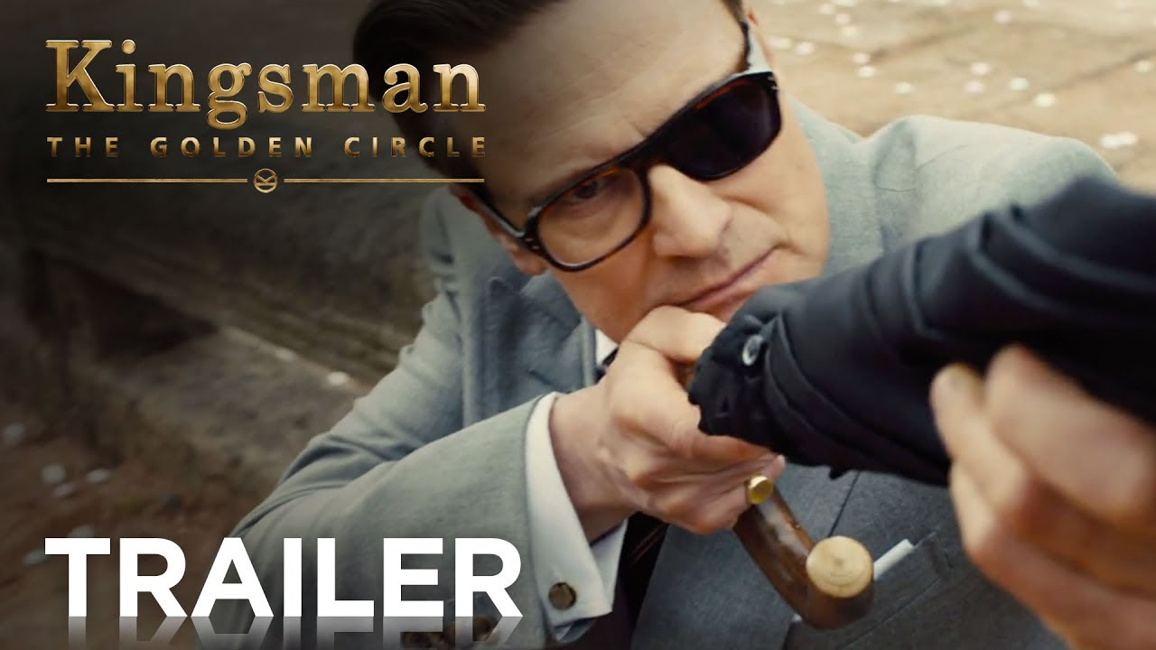 Kingsman The Golden Circle Official Trailer 2 Hd 20th Century Fox Youtube